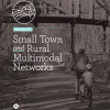 FHWA Small Town and Rural Multimodal Networks Resource