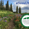 #SaveLWCF to Save Our Trails