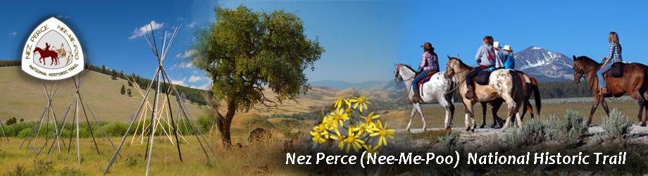 Nez Perce (Nee-Me-Poo) National Historic Trail