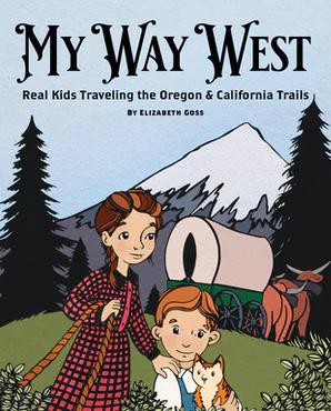 Cover of My Way West by Elizabeth Goss