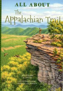 Cover of All About the Appalachian Trail by Leonard M. Adkins