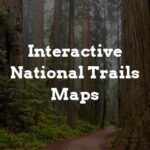 Click to explore interactive national trails maps