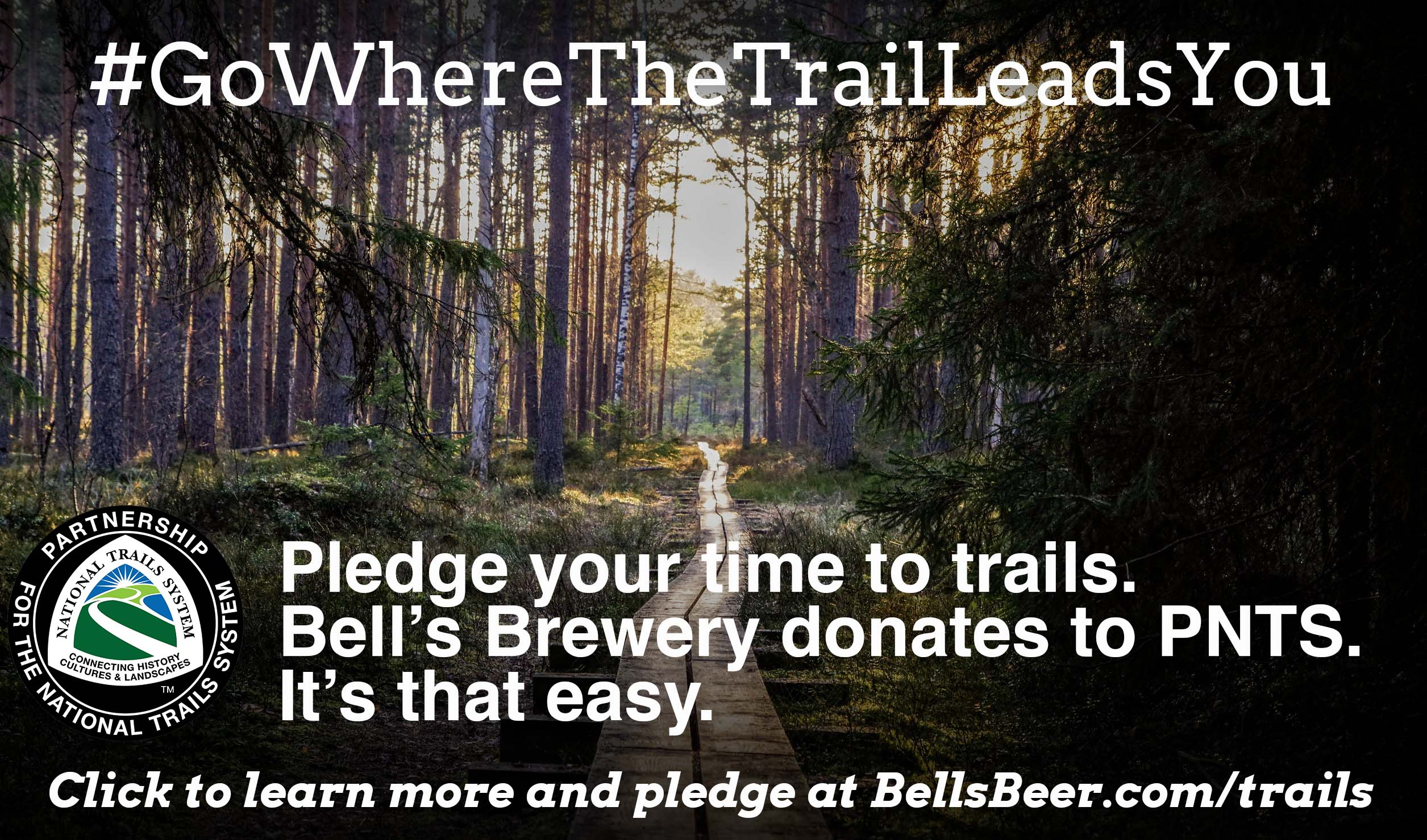 Pledge to support trails and Bell's Brewery will make a donation to PNTS. Click to take the pledge at BellsBeer.com/trails